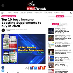 Top 10 Best Immune Boosting Supplements to buy in 2020 - What Steroids