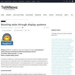 Boosting sales through display systems