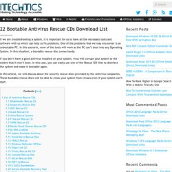 22 Bootable Antivirus Rescue CDs Download List