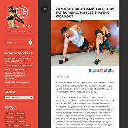 20 Minute BootCamp: Full Body Fat Burning, Muscle Shaping Workout