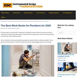 12 Best Work Boots for Plumbers Reviewed and Rated in 2020