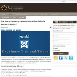 How to use bootstrap tabs and accordion slides in Joomla extension?