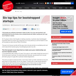 Six top tips for bootstrapped startups