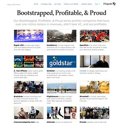 Bootstrapped, Profitable and Proud