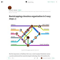 Bootstrapping a bossless organisation in 3 easy steps ;-) — Enspiral Tales