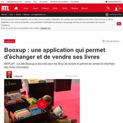 Booxup : une application qui permet d'échanger et de vendre ses livres