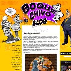 Corrupcin Blog de Boquechivo