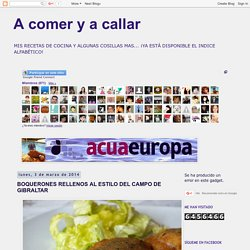 A comer y a callar: BOQUERONES RELLENOS AL ESTILO DEL CAMPO DE GIBRALTAR
