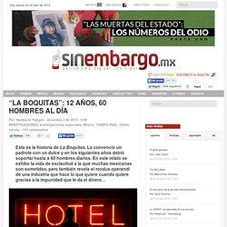 """""""LA BOQUITAS"""": 12 AÑOS, 60 HOMBRES AL DÍA"""
