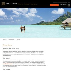 Bora Bora Island Travel Guide and Bora Bora Deals
