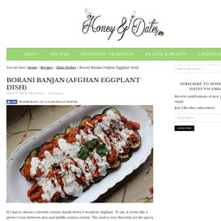 Borani Banjan (Afghan Eggplant Dish)