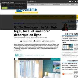 """Go To Bordeaux : le """"AirBnb légal, local et amélioré"""" débarque en ligne"""