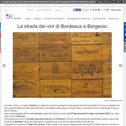 La strada dei vini di Bordeaux e Bergerac