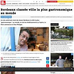 Bordeaux classée ville la plus gastronomique au monde