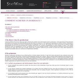 Comment acheter un Bordeaux ? - Conseils - StatWine