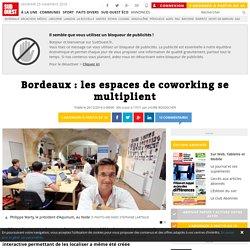 Bordeaux : les espaces de coworking se multiplient