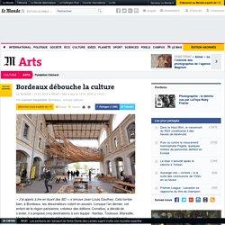 Bordeaux débouche la culture