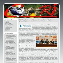 LGV Tours-Bordeaux : le PPP un modèle économique qui déraille ?