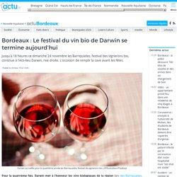 Bordeaux : Le festival du vin bio de Darwin se termine aujourd'hui