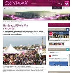 Bordeaux Fête le Vin s'exporte