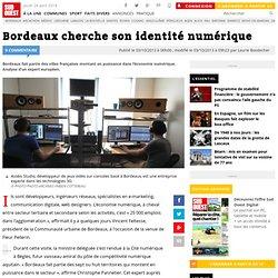 Bordeaux cherche son identité numérique
