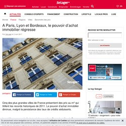 A Paris, Lyon et Bordeaux, le pouvoir d'achat immobilier régresse