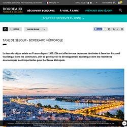 Taxe de séjour - Bordeaux Métropole - Bordeaux Tourisme et Congrès