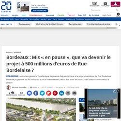Bordeaux: Mis «en pause», que va devenir le projet à 500millions d'euros de Rue Bordelaise?
