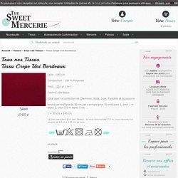 Tissu Crepe Uni Bordeaux pas cher sur thesweetmercerie.com, articles de mercerie