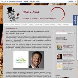 Beaux-vins: Une société bordelaise découvre une algue efficace contre les maladies de la vigne