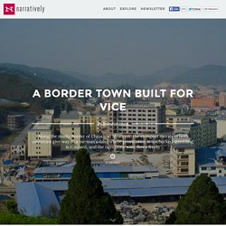 A Border Town Built for Vice