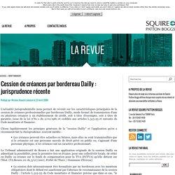 Cession de créances par bordereau Dailly : jurisprudence récente