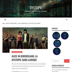 Alice in Borderland, la dystopie sado-ludique - Dystopie