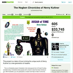 The Hogben Chronicles of Henry Kuttner by Borderlands Press