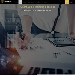 OneCoin offers borderless and affordable financial services