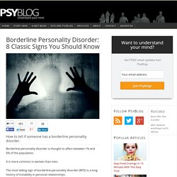 Borderline Personality Disorder: 8 Classic Signs You Should Know