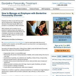 How to Manage an Employee with Borderline Personality Disorder - Borderline Personality Treatment