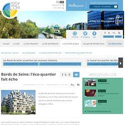 Bords de Seine: l'éco-quartier fait écho