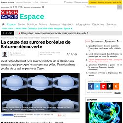 La cause des aurores boréales de Saturne découverte