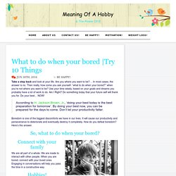 Try 10 Things - Meaning Of A Hobby