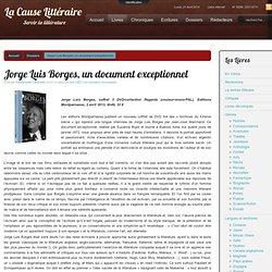 Jorge Luis Borges, un document exceptionnel