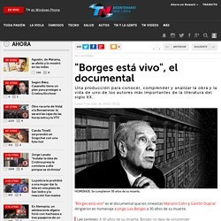"""Borges está vivo"", el documental"