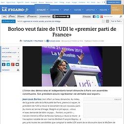 Politique : Borloo installe l'UDI, «l'UDF du XXIe siècle»