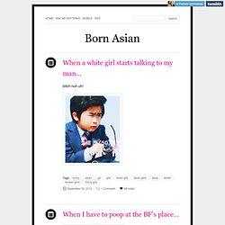 Born Asian