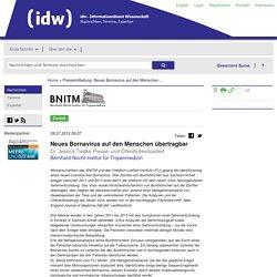 IDW ONLINE 09/07/15 Neues Bornavirus auf den Menschen übertragbar