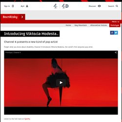 [MUSIQUE] BornRisky - Articles - Introducing Viktoria Modesta...