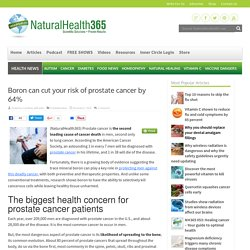 Boron can cut your risk of prostate cancer by 64%