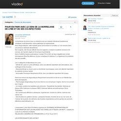 POUR EN FINIR AVEC LE DENI DE LA BORRELIOSE DE LYME ET DE SES CO-INFECTIONS - La santé sur Viadeo.com