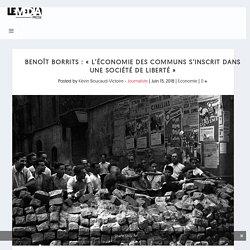 """Benoît Borrits : """"L'économie des communs s'inscrit dans une société de liberté"""""""