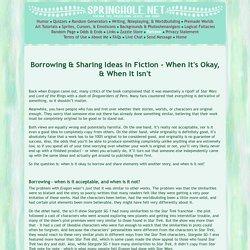 Borrowing & Sharing Ideas In Fiction - When It's Okay, & When It Isn't